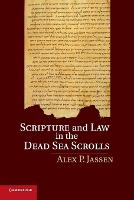 Scripture and Law in the Dead Sea...