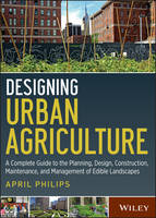 Designing Urban Agriculture: A...