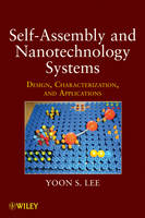 Self-Assembly and Nanotechnology...