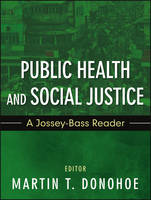 Public Health and Social Justice: A...