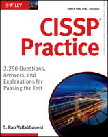 CISSP Practice: 2,250 Questions,...