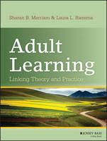 Adult Learning: Linking Theory and...