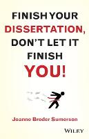 Finish Your Dissertation, Don't Let ...