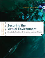 Securing the Virtual Environment: How...