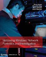 Mastering Windows Network Forensics...