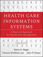 Health Care Information Systems: A...