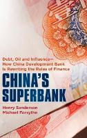 China's Superbank: Debt, Oil and...