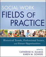 Social Work Fields of Practice:...