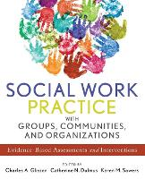 Social Work Practice with Groups,...