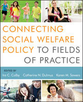 Connecting Social Welfare Policy to...