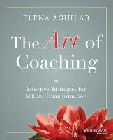 The Art of Coaching: Effective...