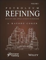 Petroleum Refining Designs and...