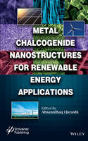 Metal Chalcogenide Nanostructures for...