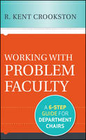Working with Problem Faculty: A...