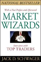 Market Wizards: Interviews with Top...