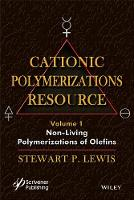 Cationic Polymerizations Guide:...