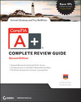 CompTIA A+ Complete Review Guide:...