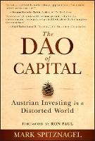 The Dao of Capital: Austrian ...