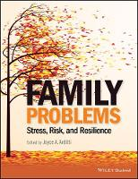 Family Problems: Stress, Risk, and...