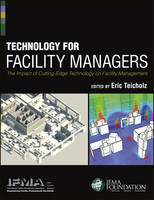 Technology for Facility Managers: The...