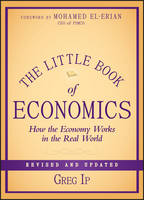 The Little Book of Economics: How the...