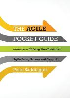 The Agile Pocket Guide: A Quick Start...