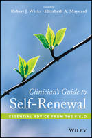 Clinician's Guide to Self-Renewal:...