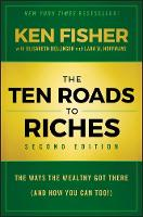 The Ten Roads to Riches: The Ways the...