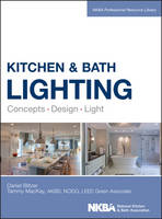 Kitchen and Bath Lighting: Concept,...