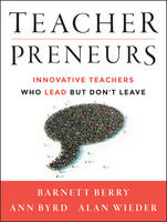 Teacherpreneurs: Innovative Teachers...