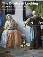 The Erotics of Looking: Early Modern...