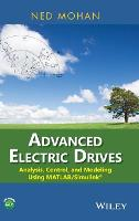 Advanced Electric Drives: Analysis,...
