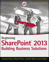 Beginning SharePoint 2013: Building...