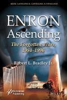 Enron Ascending: The Forgotten Years,...