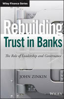 Rebuilding Trust in Banks: The Role ...