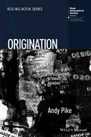 Origination: The Geographies of ...