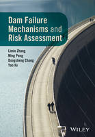 Dam Failure Mechanisms and Risk...