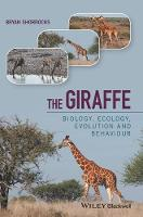 The Giraffe: Biology, Ecology,...