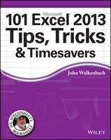 101 Excel 2013 Tips, Tricks and...