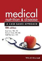 Medical Nutrition and Disease: A...