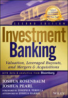 Investment Banking, Second Edition:...