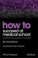 How to Succeed at Medical School: An...