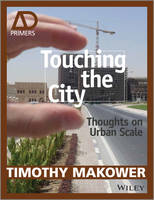 Touching the City: Thoughts on Urban...