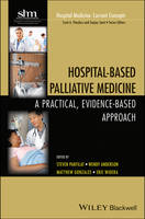 Hospital-Based Palliative Medicine: A...