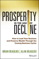 Prosperity in the Age of Decline: How...