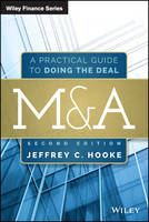 M&A: A Practical Guide to Doing the Deal