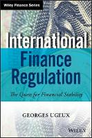 International Finance Regulation: The...