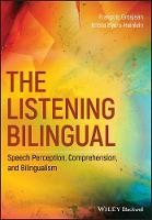 The Listening Bilingual: Speech...
