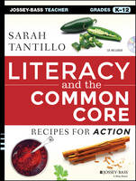 Literacy and the Common Core: Recipes...