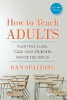 How to Teach Adults: Plan Your Class,...